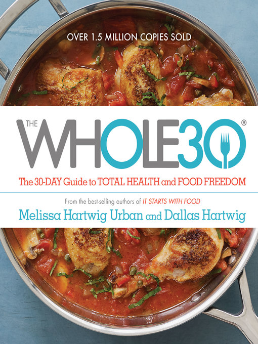 Title details for The Whole30 by Melissa Hartwig - Wait list